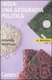 Cover of India: una geografia politica
