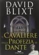 Cover of Il cavaliere della profezia di Dante