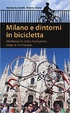 Cover of Milano e dintorni in bicicletta