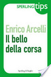 Cover of Il bello della corsa - Sperling Tips