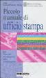 Cover of Piccolo manuale di ufficio stampa
