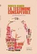 Cover of La testimone consapevole