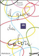 Cover of Il gioco dei colori