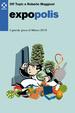 Cover of Expopopoli(s). Il grande gioco di Milano 2015