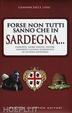 Cover of Forse non tutti sanno che in Sardegna...