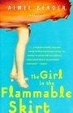 Cover of Girl in the Flammable Skirt