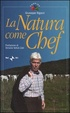 Cover of La natura come chef