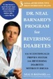 Cover of Dr. Neal Barnard's Program for Reversing Diabetes