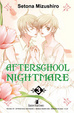 Cover of Afterschool Nightmare Vol. 03