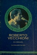 Cover of Roberto Vecchioni. Le canzoni