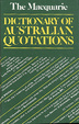 Cover of The Macquarie dictionary of Australian quotations