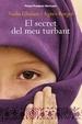 Cover of El secret del meu turbant