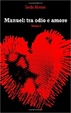 Cover of Manuel: tra odio e amore