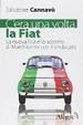 Cover of C''era una volta la Fiat