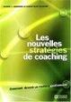 Cover of Les nouvelles strategies de coaching comment devenir un meilleur gestionnaire
