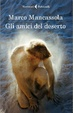 Cover of Gli amici del deserto