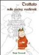 Cover of Trattato sulla cucina medievale