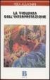 Cover of La violenza dell'interpretazione
