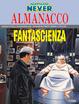 Cover of Nathan Never: Almanacco della Fantascienza 2005
