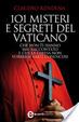 Cover of 101 misteri e segreti del Vaticano che non ti hanno mai raccontato