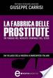 Cover of La fabbrica delle prostitute
