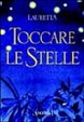 Cover of Toccare le stelle