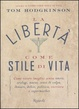 Cover of La libertà come stile di vita