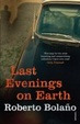 Cover of Last Evenings on Earth