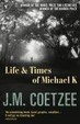 Cover of The Life and Times of Michael K