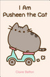 Cover of I Am Pusheen the Cat