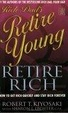 Cover of Rich Dad's Retire Young, Retire Rich