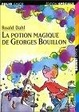 Cover of LA Potion Magique De Georges Bouillon