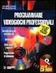 Cover of Programmare videogiochi professionali