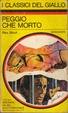 Cover of Peggio che morto