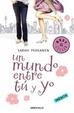 Cover of Un mundo entre tú y yo