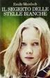 Cover of Il segreto delle stelle bianche