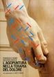 Cover of L'agopuntura nella terapia del dolore