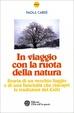 Cover of In viaggio con la ruota della natura