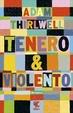 Cover of Tenero&violento