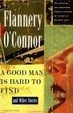 Cover of A Good Man is Hard to Find and Other Stories