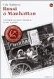 Cover of Rossi a Manhattan. Memorie di una famiglia comunista