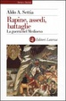 Cover of Rapine, assedi, battaglie