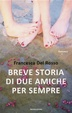 Cover of Breve storia di due amiche per sempre