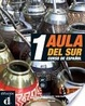 Cover of Aula del Sur A1 - Curso de español