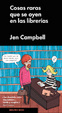 Cover of Cosas raras que se oyen en las librerías