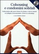 Cover of Cohousing e condomini solidali