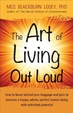 Cover of Art of Living Out Loud