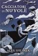 Cover of Cacciatori di nuvole