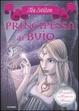 Cover of Principessa del buio. Principesse del regno della fantasia