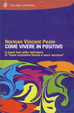 Cover of Come vivere in positivo